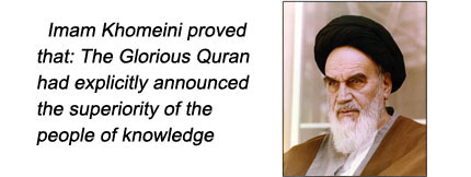 Imam Khomeini Asserted the Supremacy of Knowledge