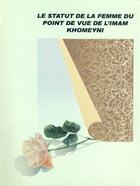 Le Statut De La Femme Du Point Du Vue De L`Imam Khomeyni (s)