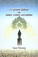 Le grand Djihad ou Lutter contre soi-même