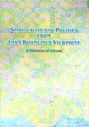 Sprituality and Politics from Imam Khomeini`s Viewpoint