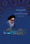 Imam khomeini and the personality of Women
