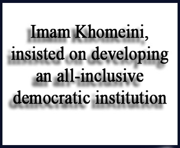 Imam Khomeini Strengthened Democracy and Rule of Law
