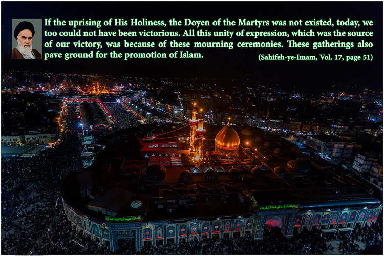 Arbaeen in Imam Khomeini`s viewpoints