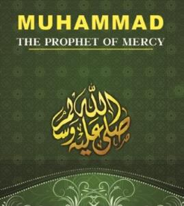 The Prophet Muhammad (PBUH); a kind father for all nations