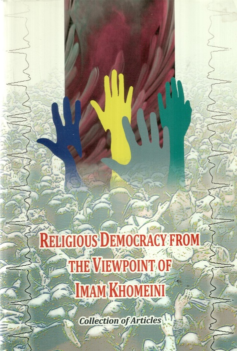 Religious  Democracy from the Viewpoint of Imam Khomeini (s)