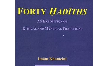 "Imam Khomeini's precious work of ""an exposition on forty Ahadith"""