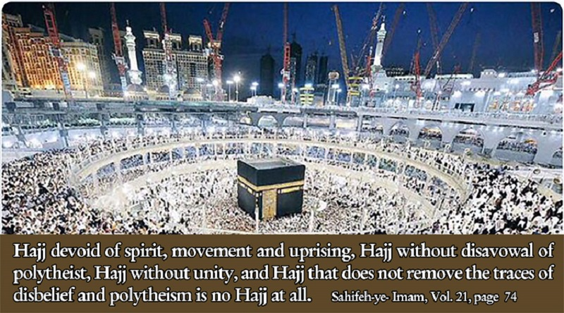 Imam Khomeini pursued the revival of Hajj