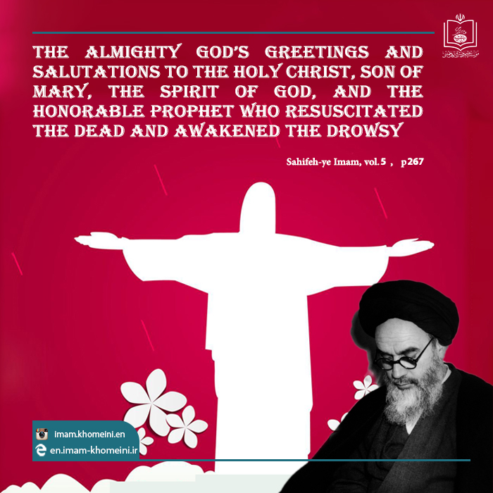 Imam Khomeini urged dialogue among divine religions, established amicable ties with Christians