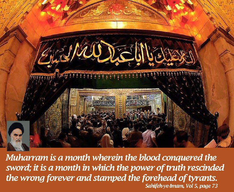 Imam Khomeini described Muharram as month of heroism, bravery and sacrifice