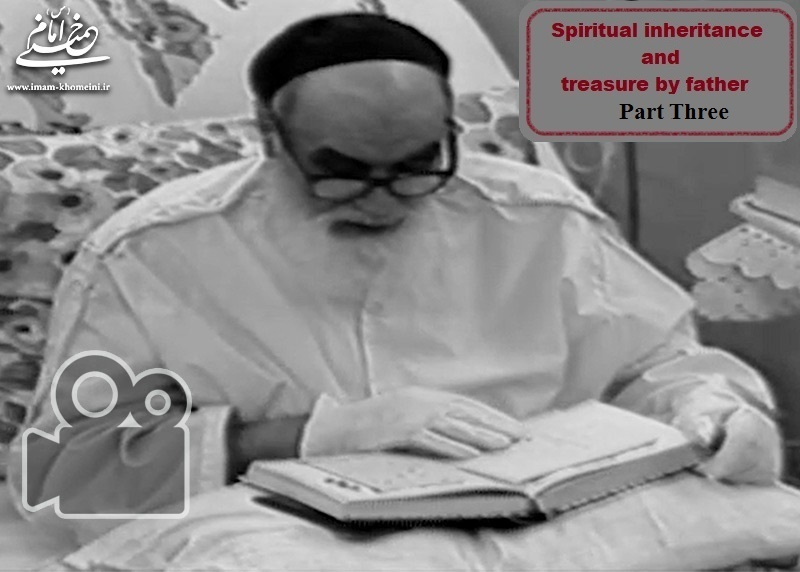 Spiritual inheritance and treasure by father - Part Three