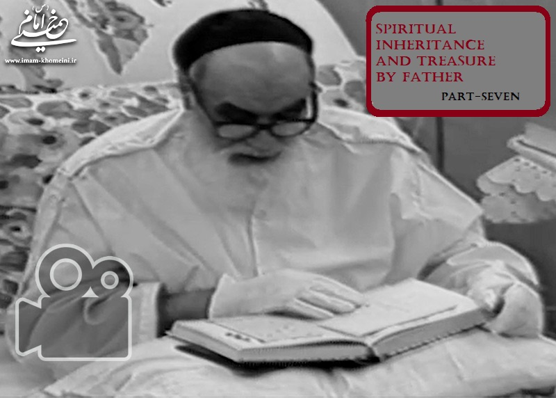 SPIRITUAL INHERITANCE AND TREASURE BY FATHER - PART SEVEN