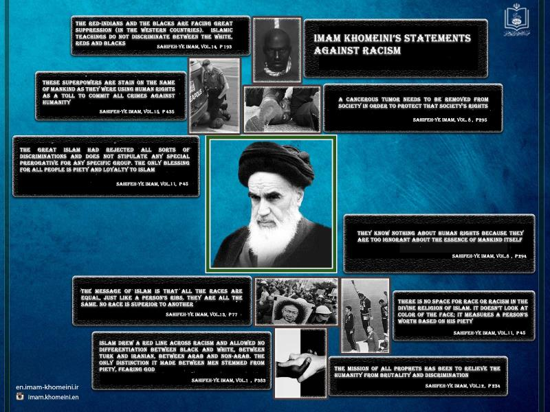 Imam Khomeini`s statements against racism