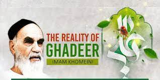 Imam Khomeini called Eid al-Ghadir is one the greatest Eid and Islamic feast