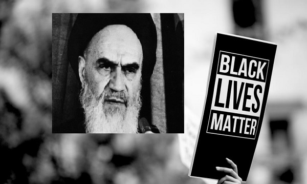 "When did Imam Khomeini let out the cry of ""Black Lives Matter""?"