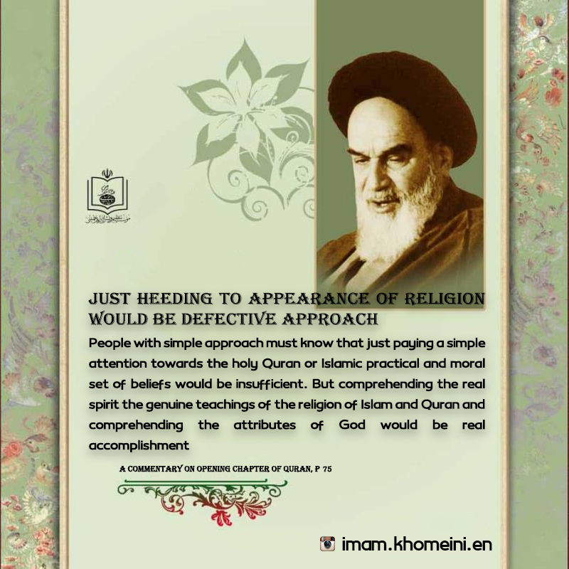 Imam Khomeini: Just heeding to appearance of religion would be defective approach