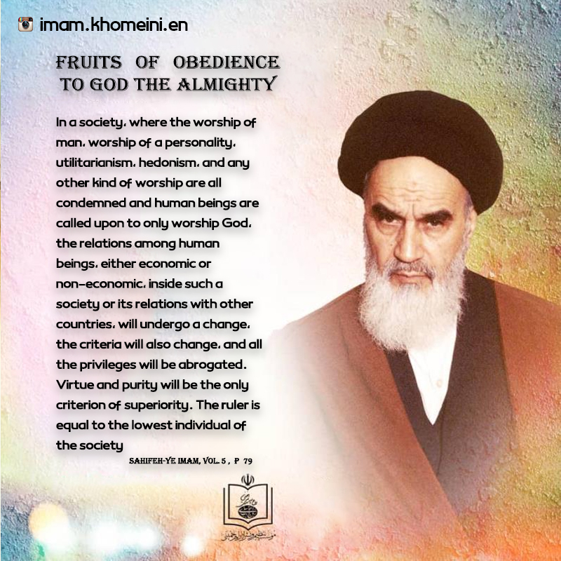Fruits of obedience to God the Almighty in Imam Khomeini`s viewpoint