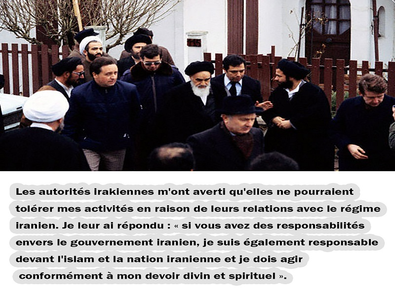Les citations de l`Imam Khomeini; l`Imam Khomeini au moment de la migration à Paris