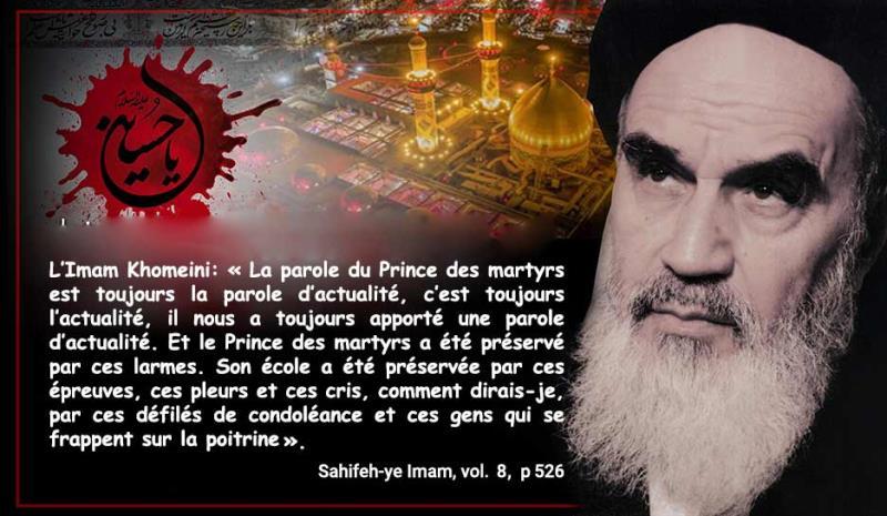 Les paroles de l`Imam Khomeini sur le martyre de l`Imam Hussain