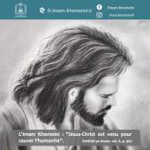 """L`Imam Khomeini : """"Jésus-Christ est venu pour sauver l'humanité."""""""